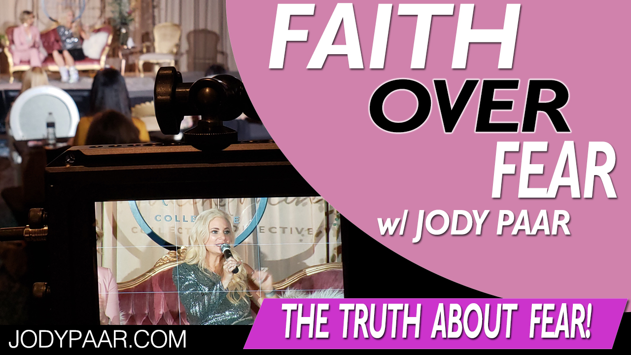 Faith-Over-Fear---Truth-About-Fear-Episode-24 - faith podcast