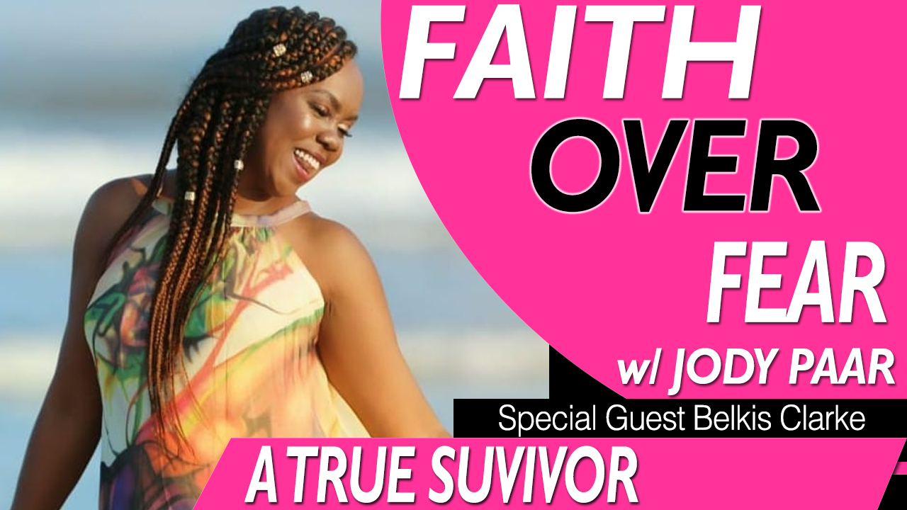 Faith-Over-Fear---Belkis-Clarke---Episode-29