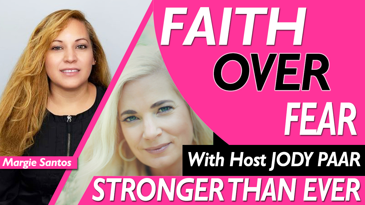 Faith-Over-Fear---Margie-Santos---Episode-38