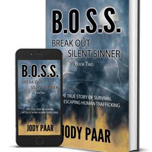 B.O.S.S. Break Out Silent Sinner Paperback Jody Paar