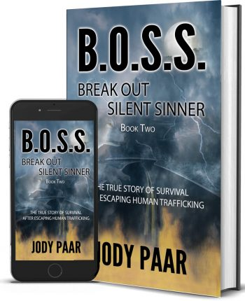 B.O.S.S. Break Out Silent Sinner Paperback Jody Paar